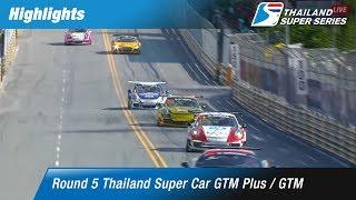 Highlights Thailand Super Car GTM Plus / GTM : Round 5 @Bangsaen Street Circuit,Chonburi