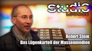 Das Lügenkartell der Massenmedien - Vortrag von Robert Stein