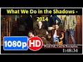What We Do in the Shadows (2014) *Full MoVieSS*#