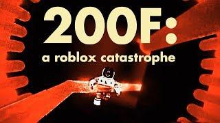 200F: Une catastrophe Roblox