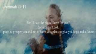 Christian Movies- God, I need you now.