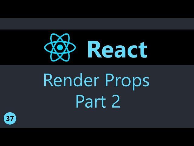 ReactJS Tutorial - 37 - Render Props (Part 2)