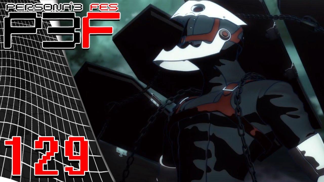 Persona 3 Fes Episode 129 Thanatos