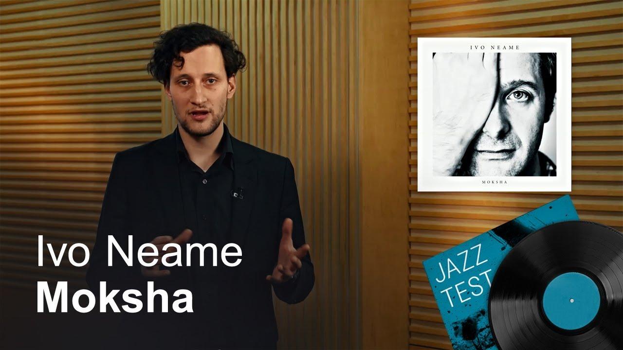 Ivo Neame – Moksha | JAZZ TEST