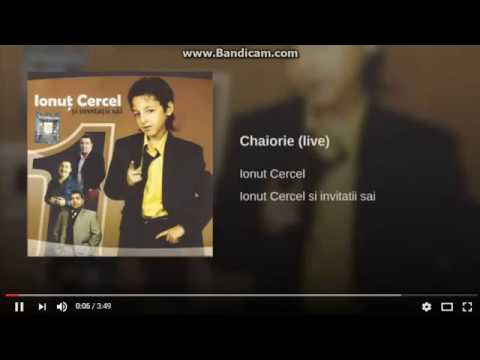 Ionut Cercel-Chaiorie Live