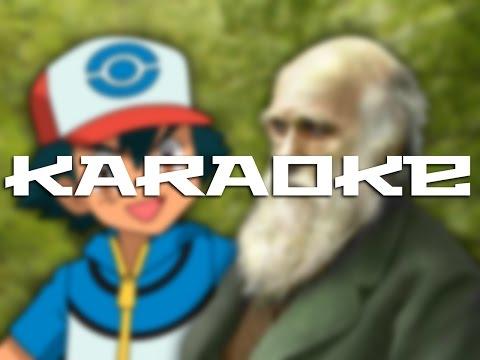 Ash Ketchum vs Charles Darwin - Karaoke