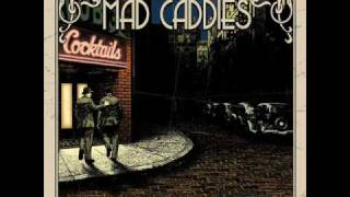 Watch Mad Caddies Good Intentions video