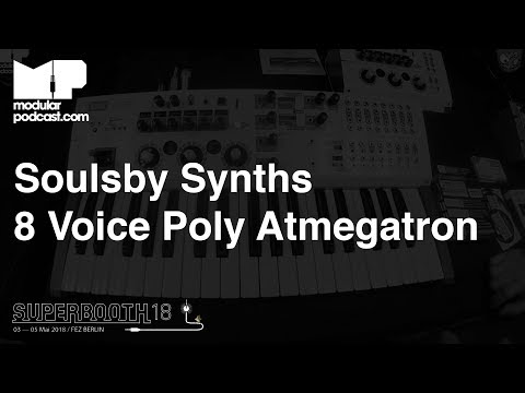 Superbooth 2018 - Soulsby Synths 8 Voice Atmegatron Poly Synth / Keyboard