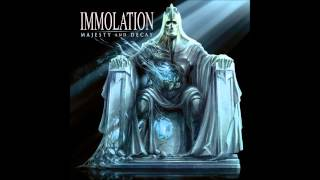 Immolation - Majesty and Decay (HQ)