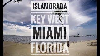 Florida - Islamorada Key West and Miami GoPro Travel Montage