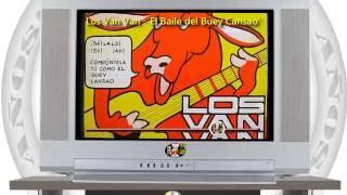 Los Van Van - El Baile del Buey Cansao' / SANDUNGA!