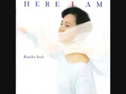 Kimiko Itoh - Here I am (full album)