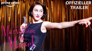 The Marvelous Mrs. Maisel Staffel 3 | Offizieller Trailer | PRIME Video