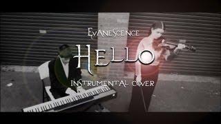 Hello - Evanescence (Violin, Piano & Cello Cover)