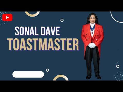 Sonal Dave - Toastmaster