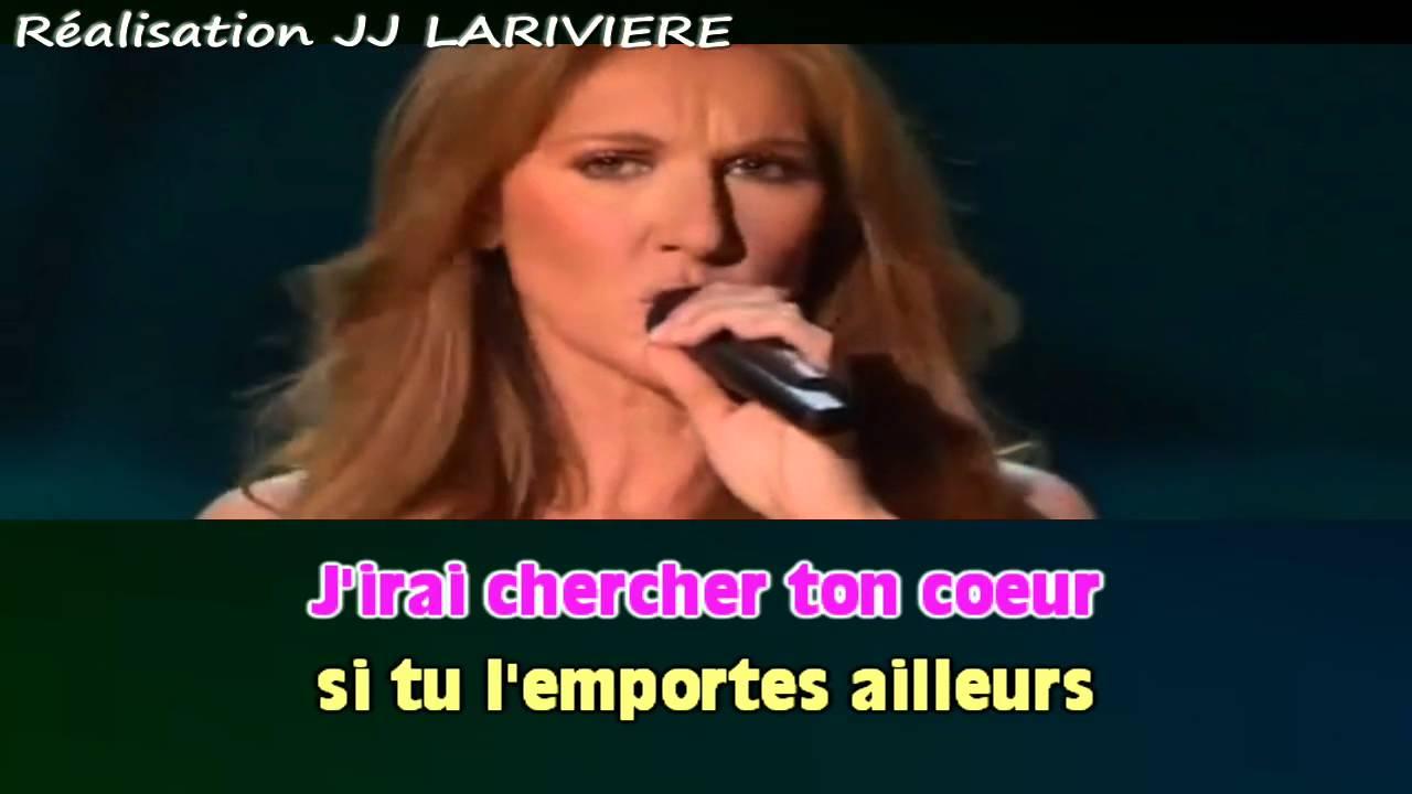 CELINE DION   POUR QUE TU M'AIMES ENCORE JJ Karaoké - Paroles