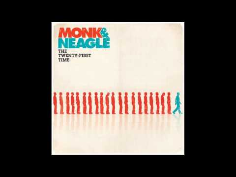 Monk & Neagle -
