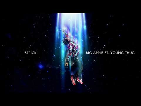Strick - Big Apple Ft. Young Thug [Official Audio]