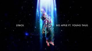 Gambar cover Strick - Big Apple ft. Young Thug [Official Audio]