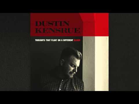 Dustin Kensrue - Buzzcut Season [Audio]