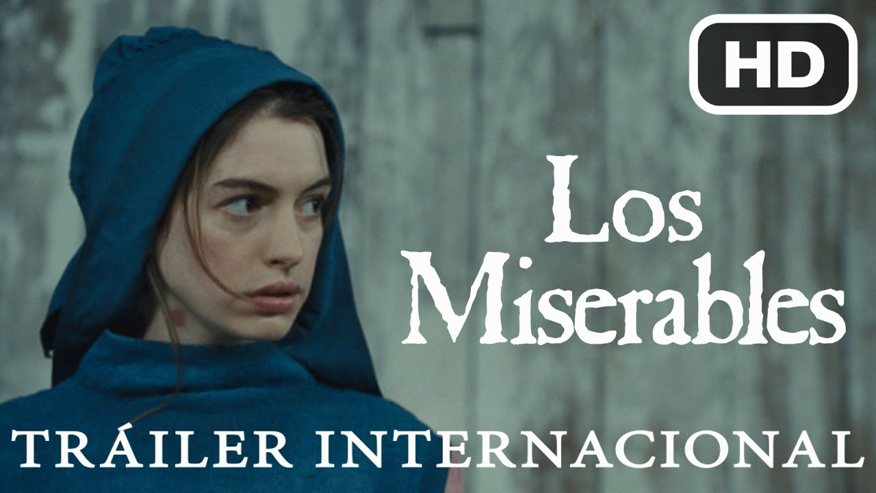 Los Miserables - Tráiler Internacional Oficial HD [Universal Pictures]