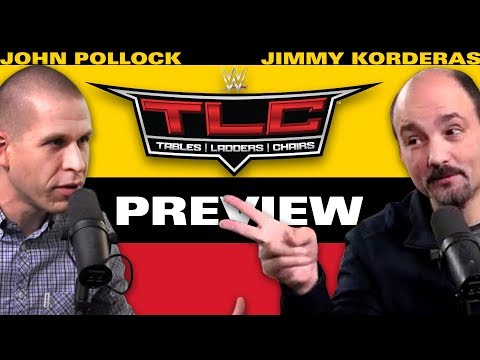 WWE TLC 2017 Preview & Predictions w/ John Pollock & Jimmy Korderas
