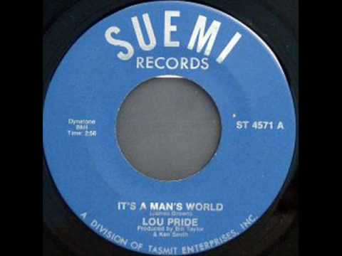 Lou Pride - It's A Man's World