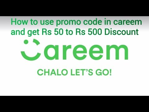 How to use promo code in careem and get discount of Rs  50 to Rs  500