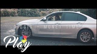 DIDGIS - MONEY TIME (CLIP)