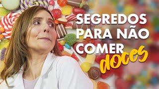 COMO CONTROLAR A VONTADE DE COMER DOCES