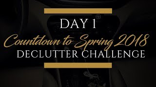 Day 1 of Countdown to Spring 2018 Declutter Challenge | Declutter Your Car