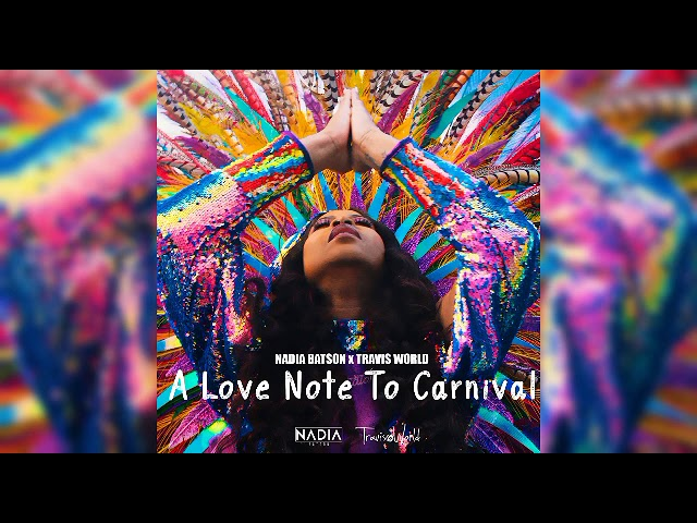 NADIA BATSON – A LOVE NOTE TO CARNIVAL