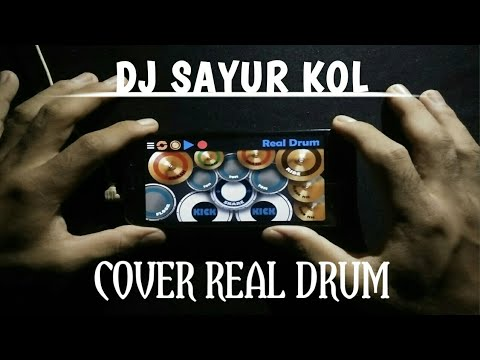 DJ SAYUR KOL - COVER REAL DRUM