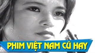 Rừng O Thắm Full | Phim Việt Nam Cũ Hay