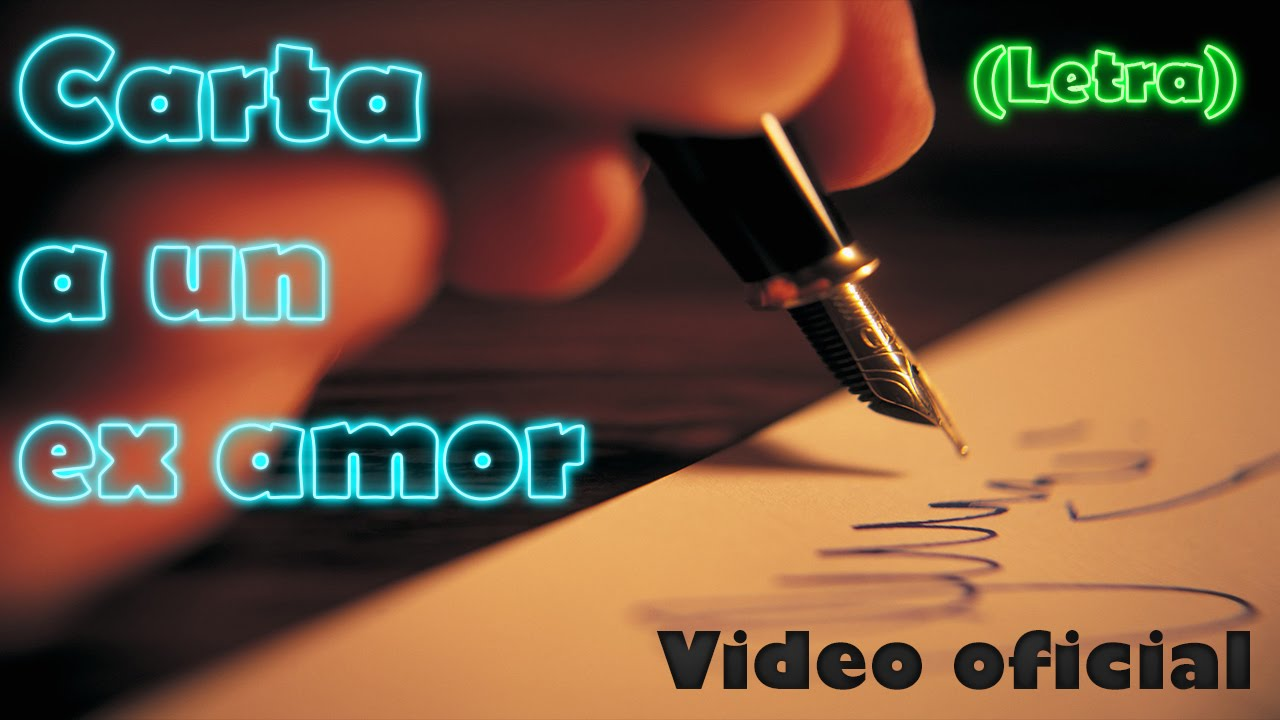 Carta A Un Ex Amor Rap Romantico Mc Richix Letra Youtube