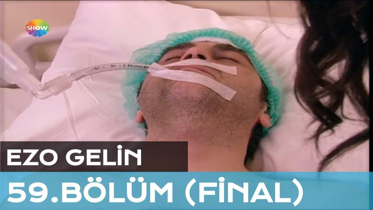 Ezo Gelin 59. Bölüm (Final)