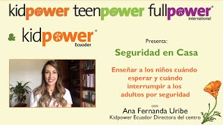Seguridad en Casa - Ana F. Uribe: Enseñar a los niños cuándo esperar y interrumpir a los adultos