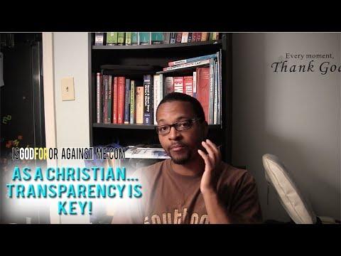 Transparency Is Key as a Christian/I Still Struggle