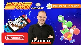 Spring Game Guide 2019: Yoshi's Crafted World, Cuphead & More! | Nintendo Power Podcast