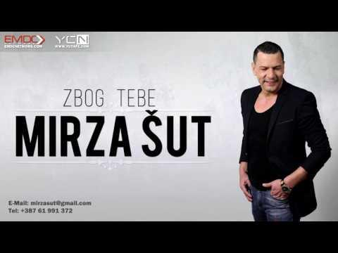 PROMOCIJA : Mirza Sut - 2017 - Zbog tebe