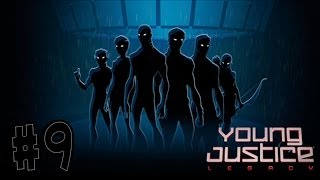 Young Justice: Legacy - Walkthrough - Part 9 - Base Camp (PC) [HD]