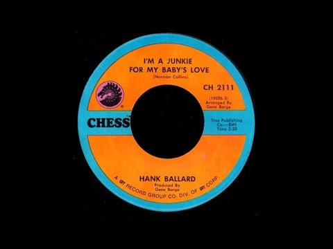 Hank Ballard - I'm A Junkie For My Baby's Love
