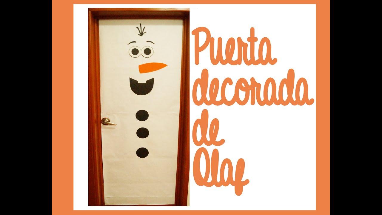 Puerta decorada de olaf youtube for Decorar las puertas en navidad