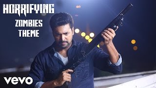 Miruthan - Horrifying Zombies Theme Song | Jayam Ravi, Lakshmi Menon | D. Imman