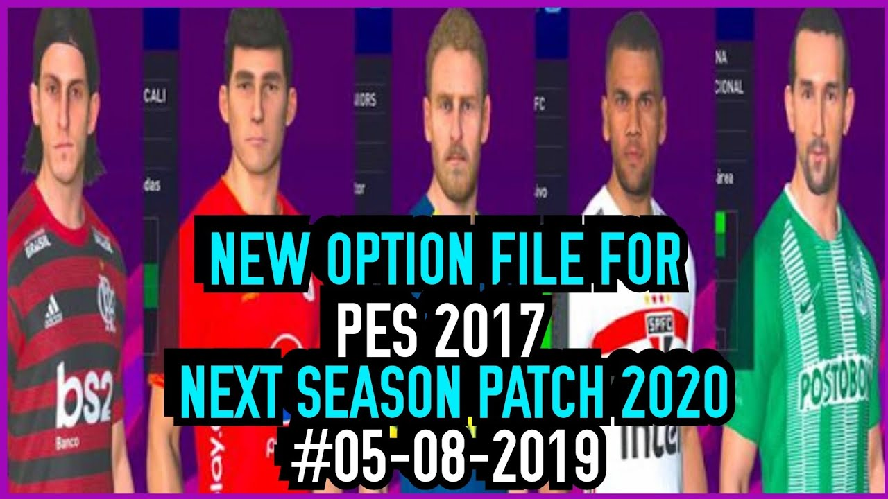 PES 2017 | Option File For Next Season Patch 2020