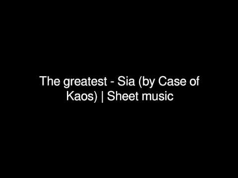 The greatest - Sia (by Case of Kaos) | Sheet music