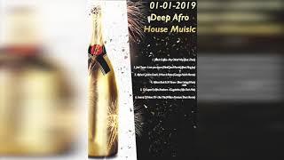 Deep Afro House Mix January 2019 - DjMobe