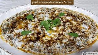 Yeşil Mercimekli Semizotu Borani - Hülya Ketenci - Yemek Tarifleri
