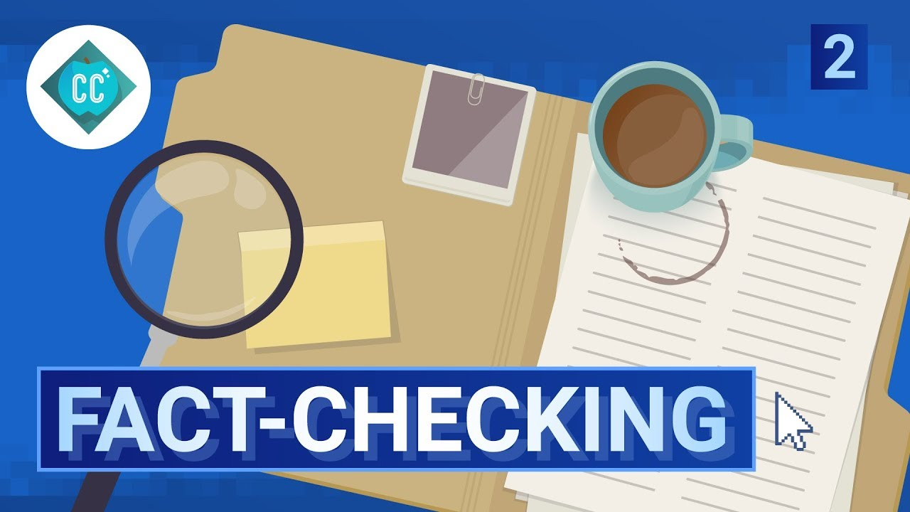 The Facts about Fact Checking: Crash Course Navigating Digital ...