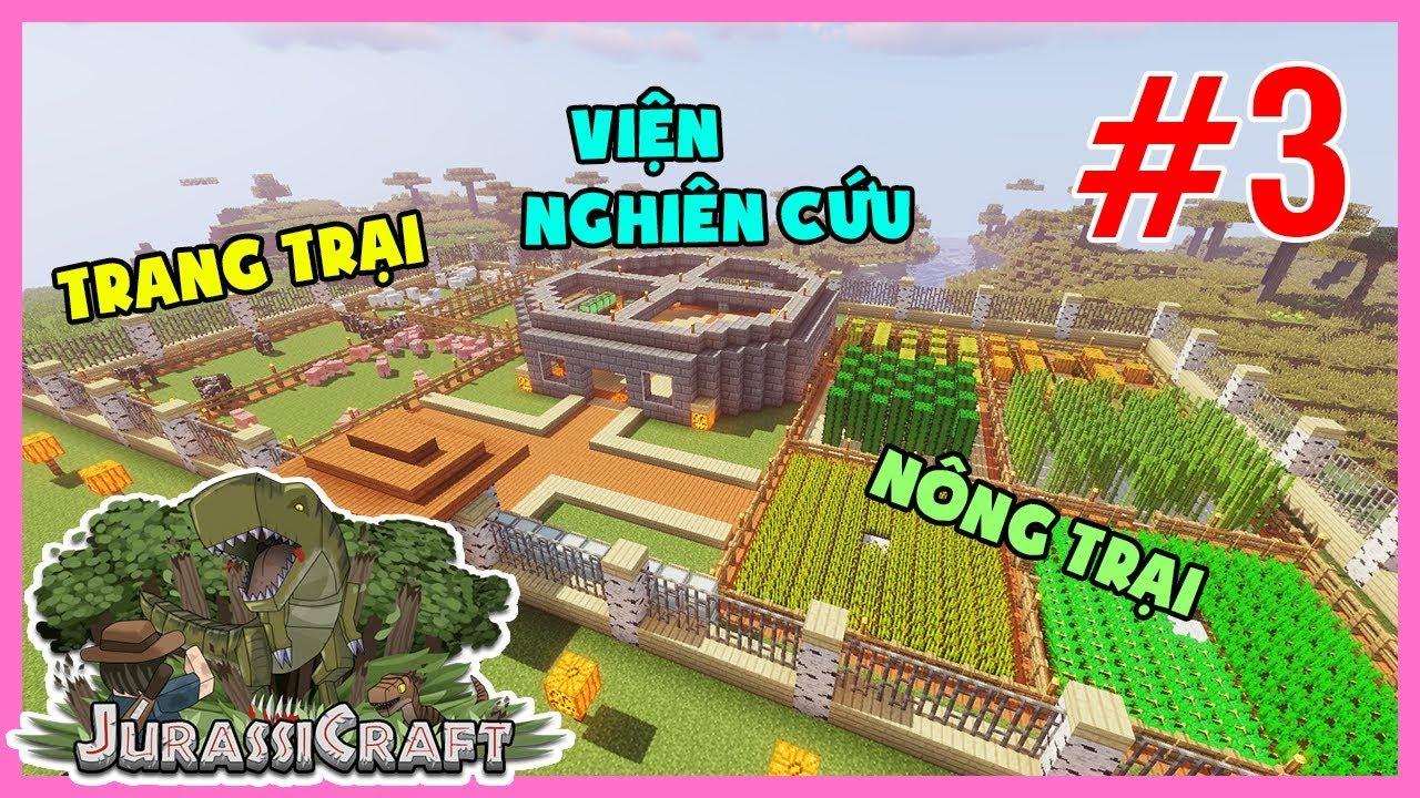Minecraft CVKL#3 : Viện Nghiên Cứu, Nông Trại và Trang Trại